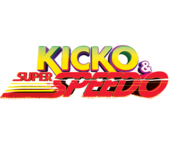 Kicko & Super Speedo